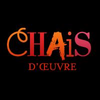 Chais d'oeuvre - Le blog